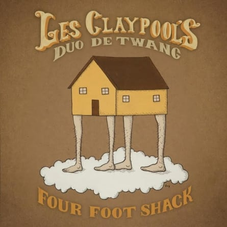 Les Claypool's Duo De Twang: Four Foot Shack