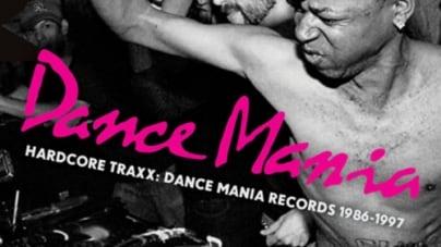 Various Artists: Hardcore Traxx: Dance Mania Records 1986-1997