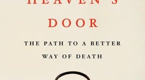 Knocking on Heaven's Door: by Katy Butler