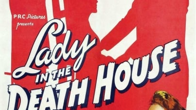 From the Vaults of Streaming Hell: Lady in the Death House