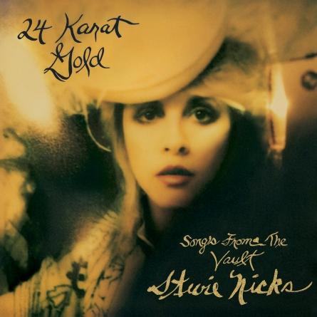Stevie Nicks: 24 Karat Gold: Songs from the Vault