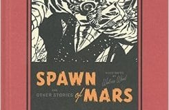 Spawn of Mars: by Wallace Wood, illus.