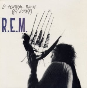 R.E.M._-_So._Central_Rain_(I'm_Sorry)