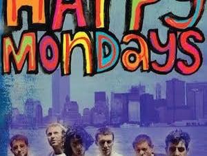 Happy Mondays: by Simon Spence