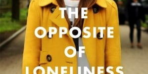 The Opposite of Loneliness: by Marina Keegan
