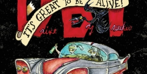 Drive-By Truckers: It's Great To Be Alive!