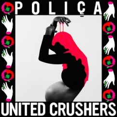 Poliça: United Crushers