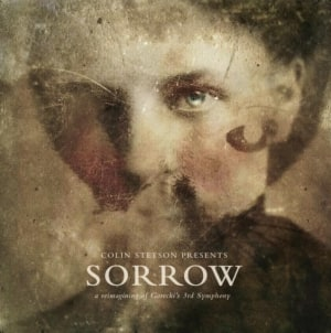 Colin Stetson: Sorrow: A Reimagining of Górecki's 3rd Symphony