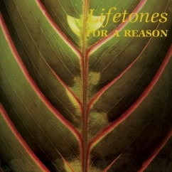 Lifetones: For A Reason