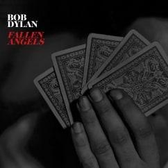 Bob Dylan: Fallen Angels