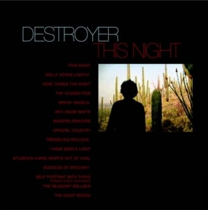 Rediscover: Destroyer: This Night