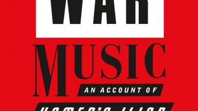 War Music: by Christopher Logue