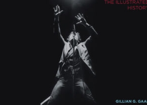 Boss: Bruce Springsteen and the E Street Band – The Illustrated History: by Gillian G. Gaar