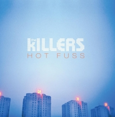 Revisit: The Killers: Hot Fuss