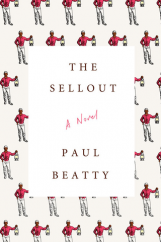 The Sellout: by Paul Beatty