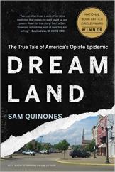 Dreamland: by Sam Quinones