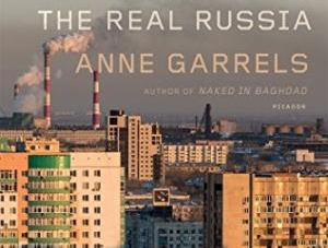 Putin Country: by Anne Garrels