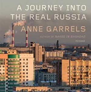 Putin Country: by Anne Garrels