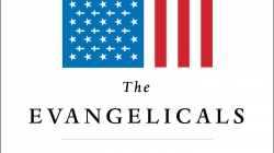 The Evangelicals: by Frances FitzGerald