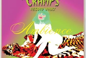 Various Artists: Ambience: 63 Nuggets from the Cramps' Record Vaults