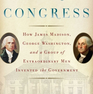 The First Congress: by Fergus M. Bordewich