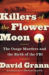 Killers of the Flower Moon: by David Grann