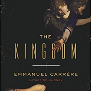 The Kingdom: by Emmanuel Carrère