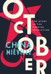 October: by China Miéville