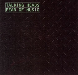 Discography: Talking Heads: Fear of Music