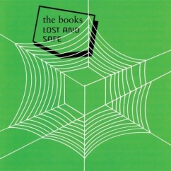 Rediscover: The Books: Lost and Safe