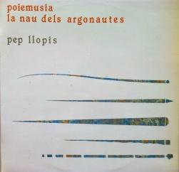 Pep Llopis: Poiemusia La Nau Dels Argonautes