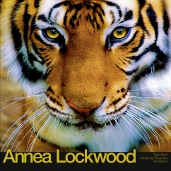Annea Lockwood: Tiger Balm/Amazonia Dreaming/Immersion