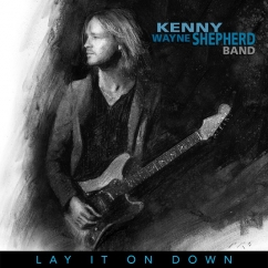 Kenny Wayne Shepherd Band: Lay it on Down