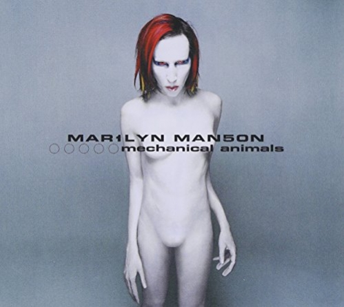 Revisit: Marilyn Manson: Mechanical Animals