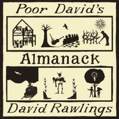 David Rawlings: Poor David's Almanack