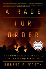A Rage for Order: by Robert F. Worth