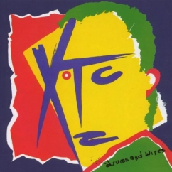 Discography: XTC: Drums and Wires