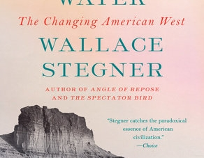The Sound of Mountain Water: by Wallace Stegner
