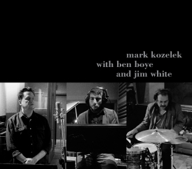 Mark Kozelek with Ben Boyce and Jim White: Mark Kozelek, Ben Boyce and Jim White