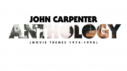 John Carpenter: Anthology: Movie Themes 1974-1998