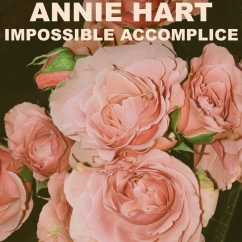 Annie Hart: Impossible Accomplice