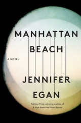 Manhattan Beach: by Jennifer Egan