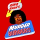 King Khan: Murderburgers
