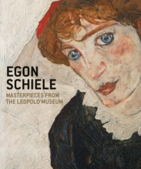 Egon Schiele: Masterpieces from the Leopold Museum: by Rudolf and Elisabeth Leopold, et al.