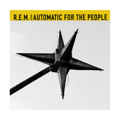 R.E.M.: Automatic for the People (25th Anniversary Deluxe Edition)