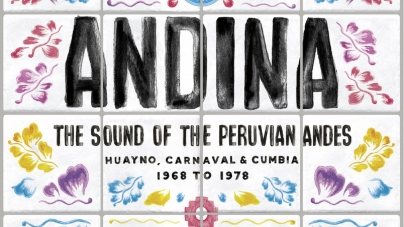 Various Artists: Andina: The Sound of the Peruvian Andes 1968-1978