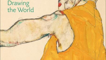 Egon Schiele: Drawing the World: Edited by Klaus Albrecht Schröder