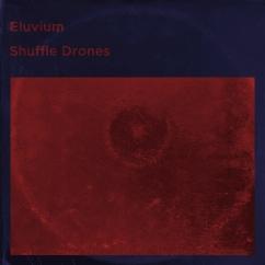 Eluvium: Shuffle Drones
