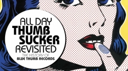 Various Artists: All Day Thumbsucker Revisited