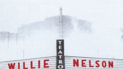 Revisit: Willie Nelson: Teatro